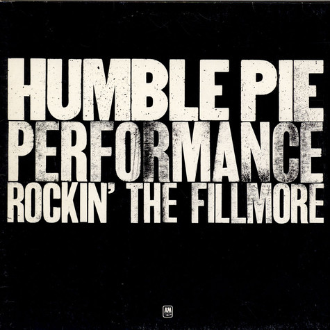 Humble Pie - Performance: Rockin' The Filmore