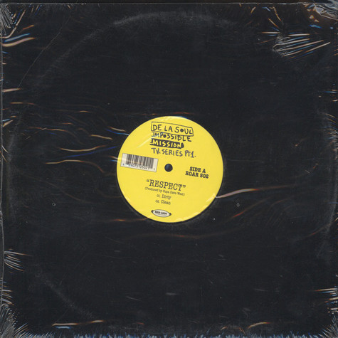 De La Soul - Respect / You Got It