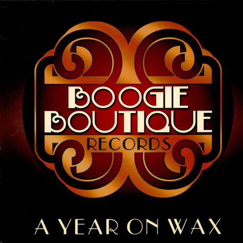 V.A. - A Year On Wax: Boogie Boutique