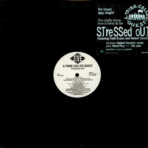 A Tribe Called Quest - Stressed Out (Remix) / Word Play / The Jam