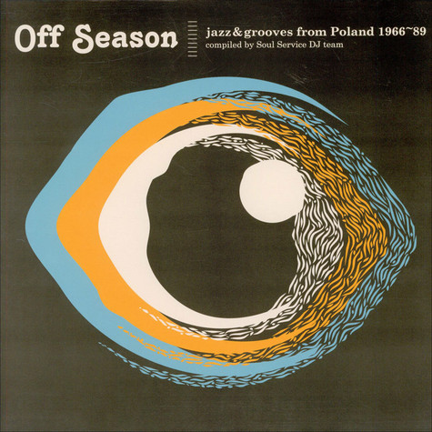 Funky Mamas And Papas & Polskie Nagrania present - Off Season: Jazz And Grooves From Poland 1966-1989
