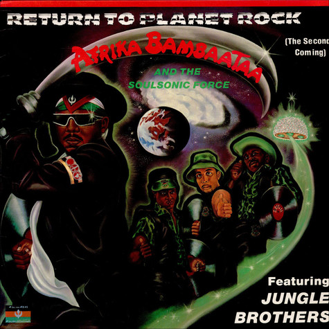 Afrika Bambaataa & Soulsonic Force Featuring Jungle Brothers - Return To Planet Rock (The Second Coming)
