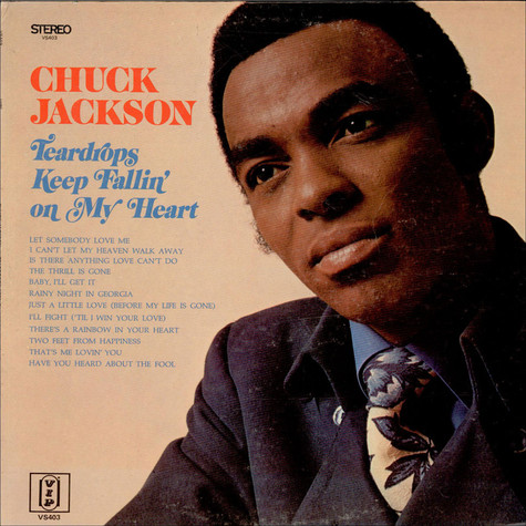 Chuck Jackson - Teardrops Keep Fallin' On My Heart