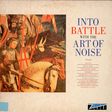 Art Of Noise, The - Into Battle