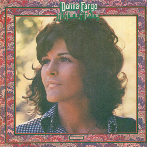 Donna Fargo - All About A Feeling