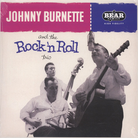 Johnny Burnette - Johnny Burnette & The Rock'N'Roll Trio