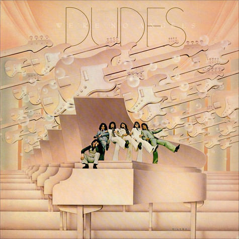 Dudes - We're No Angels