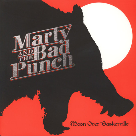 Marty And The Bad Punch - Moon Over Baskerville