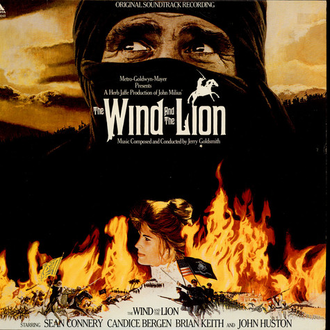 Jerry Goldsmith - The Wind And The Lion (Original Motion Picture Soundtrack)