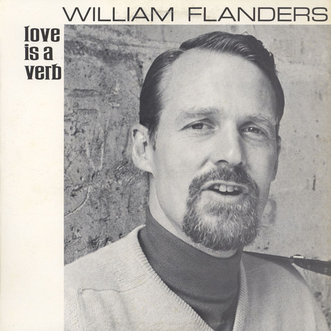 William Flanders - Love Is A Verb