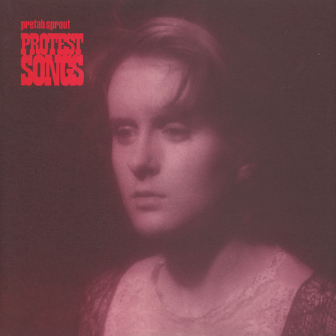 Prefab Sprout - Protest Songs