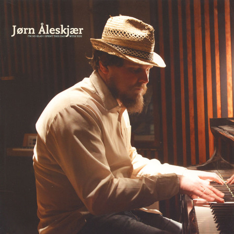 Jorn Aleksjar - I'm So Glad I Spent This Day With You