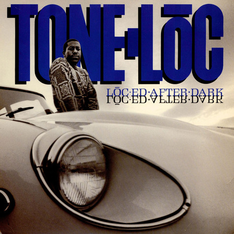 Tone Loc - Loc'ed After Dark