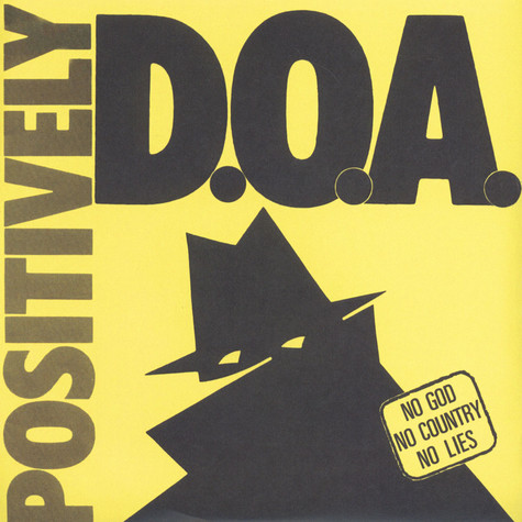 D.O.A. - Positively D.O.A. 33rd Anniversary Reissue