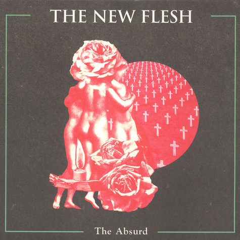 New Flesh, The - The Absurd