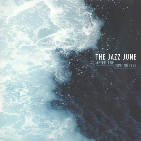 Jazz June - After The Earthquake