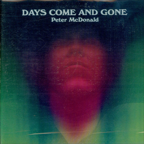 Peter McDonald - Days Come And Gone