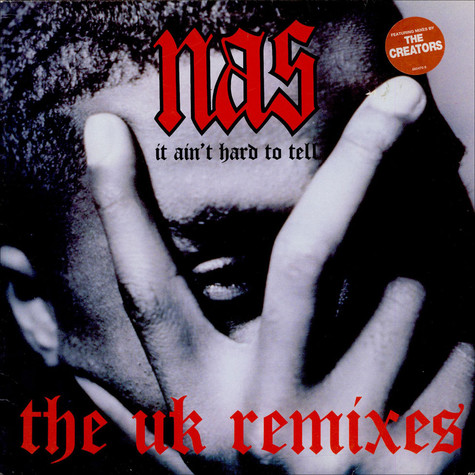 Nas - It Ain't Hard To Tell (The UK Remixes)