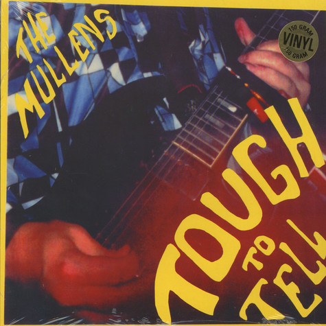 Mullens - Tough To Hell
