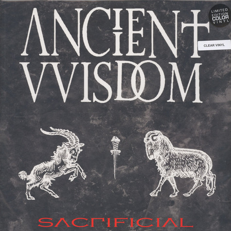 Ancient Wisdom - Sacrificial Clear Vinyl Edition