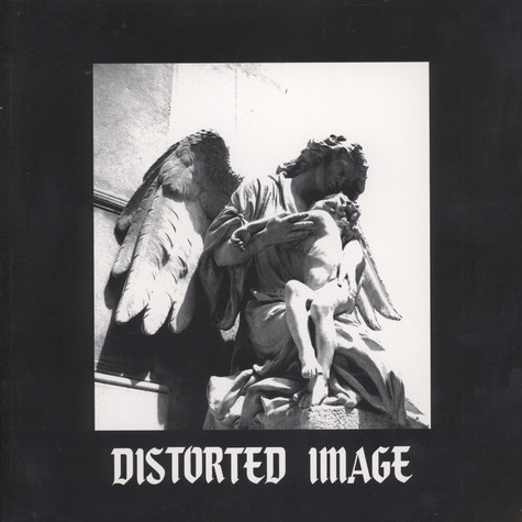 Distorted Image - Distorted Image Black Vinyl Edition