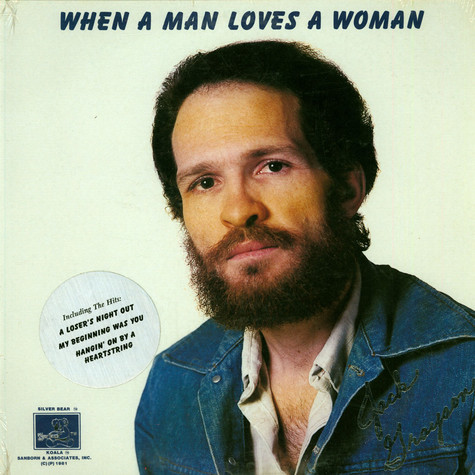 Jack Grayson - When A Man Loves A Woman