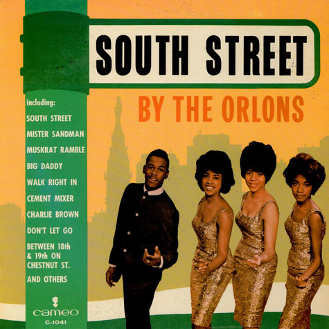 Orlons, The - South Street By The Orlons