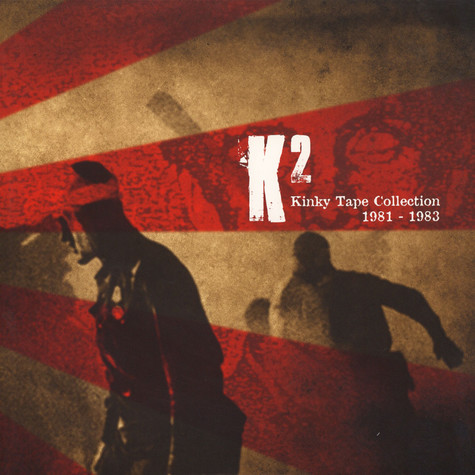 K2 - Kinky Tape Collection 1981-1983