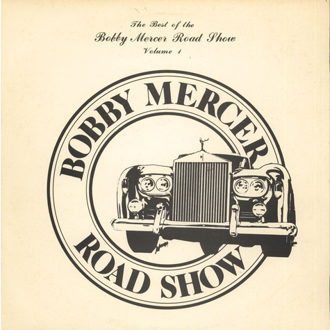 Bobby Mercer Road Show, The - The Best Of The Bobby Mercer Road Show