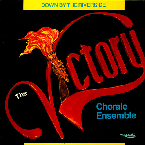 Victory Chorale Ensemble, The - Down By The  Riverside