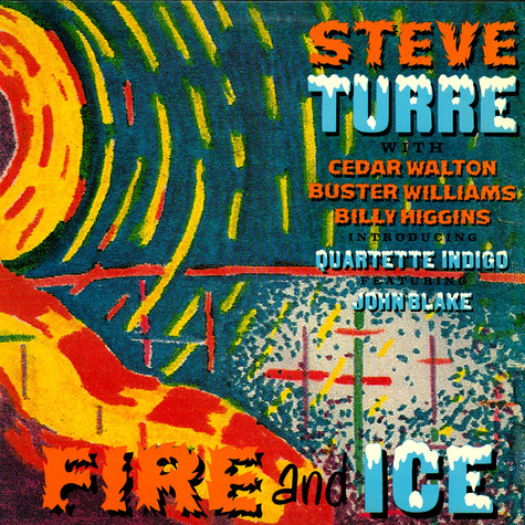 Steve Turre - Fire And Ice