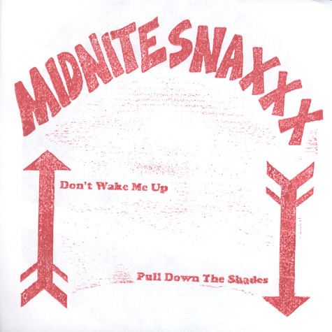 Midnite Snaxxx - Don't Wake Me Up