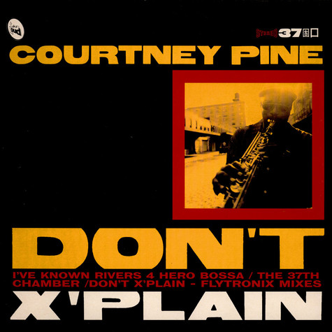 Courtney Pine - Don't X'plain