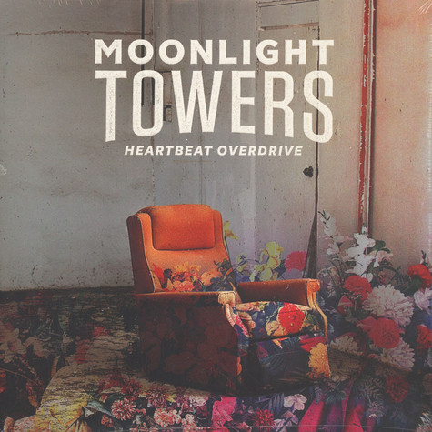 Moonlight Towers - Heartbeat Overdrive