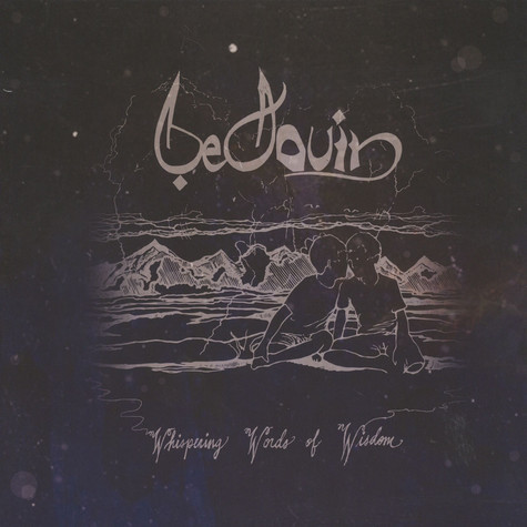 Bedouin - Whispering Words Of Wisdom
