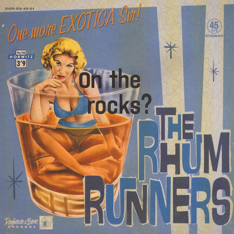 Rhum Runners - One More Exotica Sir!