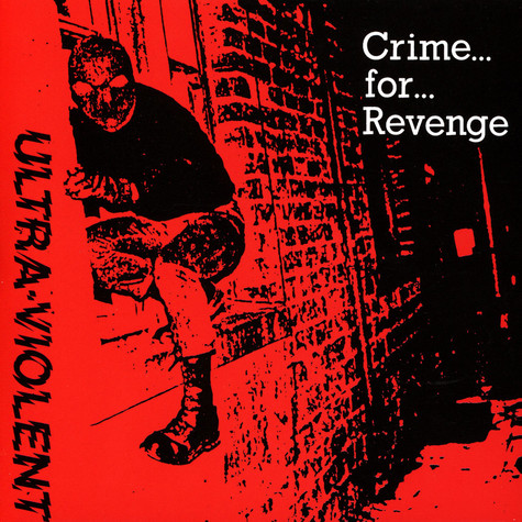 Ultra Violent - Crime For Revenge