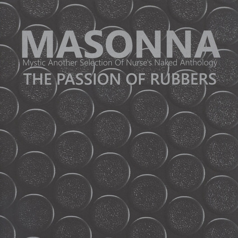 Masonna - The Passion Of Rubbers