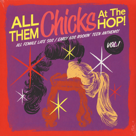V.A. - All Them Chicks At The Hop! Volume 1