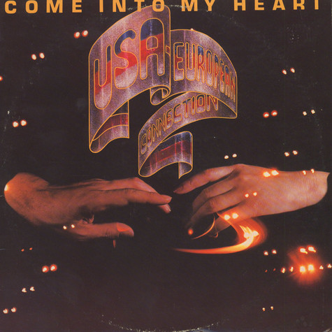 U.S.A. - European Connection - Come Into My Heart