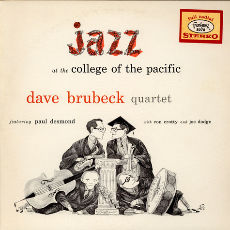 Dave Brubeck Quartet, The - Jazz At The College Of The Pacific feat. Paul Desmond