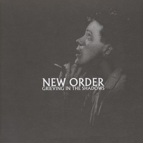 New Order - Grieving In The Shadows