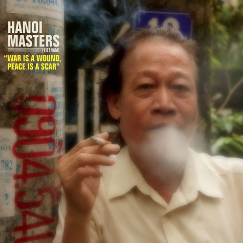 V.A. - Hanoi Masters - War Is A Wound, Peace Is A Scar