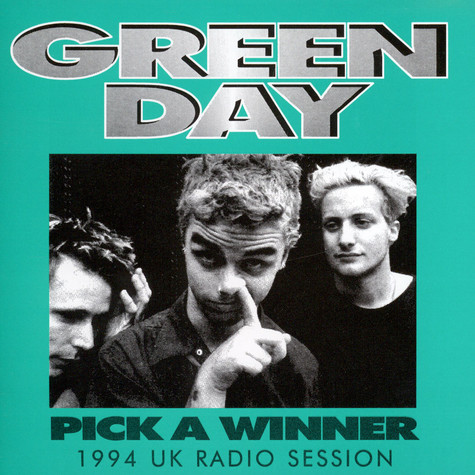 Green Day - Pick A Winner - 1994 UK Radio Sessions