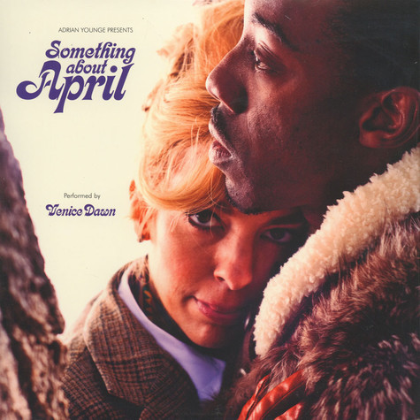 Adrian Younge presents Venice Dawn - Something About April