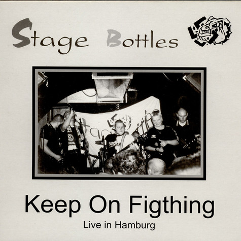 Stage Bottles - Keep On Fighting - Live In Hamburg