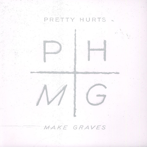 Pretty Hurts - Make Graves