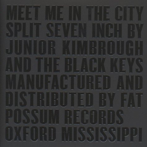 Black Keys, The / Junior Kimbrough - Meet Me In The City