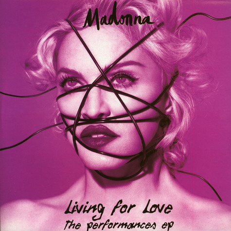 Madonna - Living For Love: The Performances EP