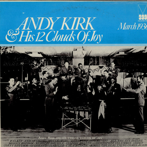 Andy Kirk & His 12 Clouds Of Joy - Andy Kirk & His 12 Clouds Of Joy